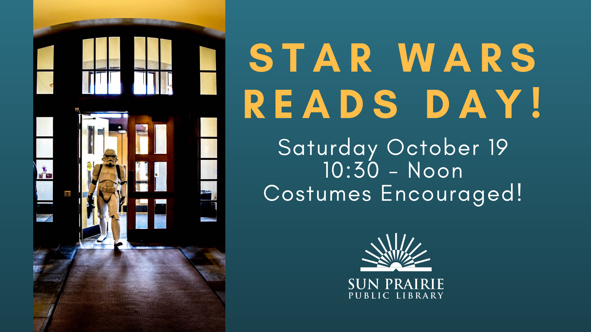 Star Wars Reads Day - Stormtrooper entering the building.