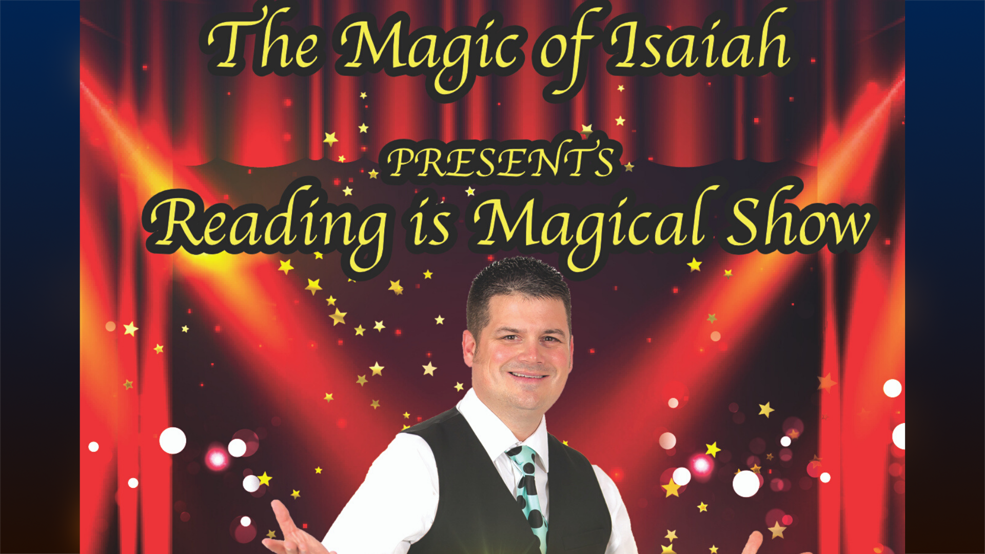 The Magic of Isaiah. Isaiah is standing in front of a red curtain.