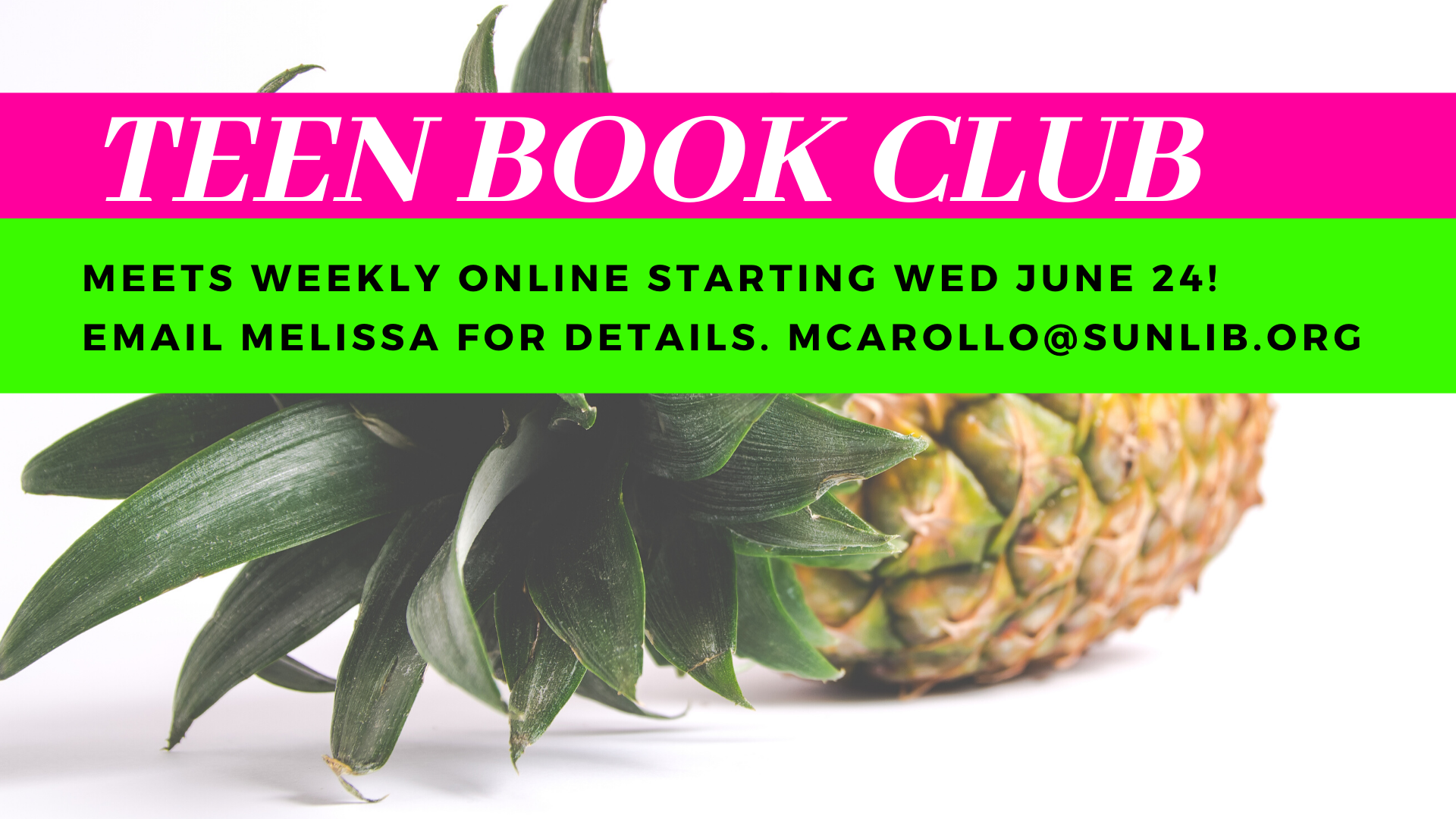 poster advertising teen book club featuring a picture of a pineapple