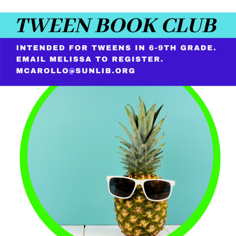 Tween Book club, a photo of a pineapple with sunglasses on it.